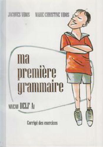 Ma Premiere Grammaire DELF A1 Corrige (VIDOS)