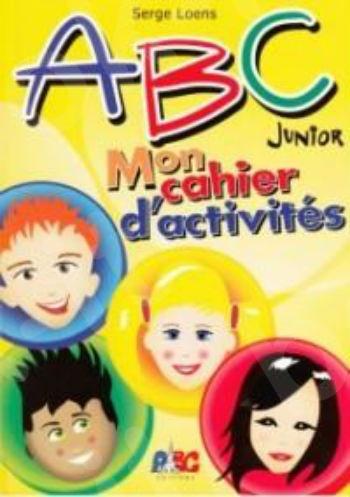 ABC Junior A&B - mon cahier d'activités