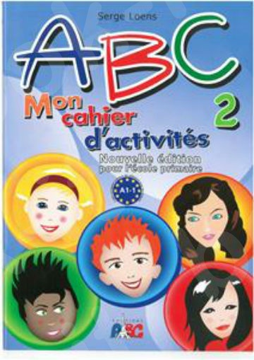 ABC 2(A1.1) Ma méthode de français - Cahier D'activities(Βιβλίο Ασκήσεων)