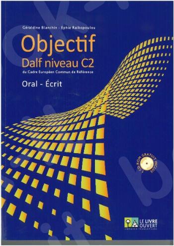 OBJECTIF DALF C2 ORAL - ECRIT (+CD)