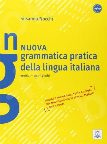 Grammatica Pratica Della Lingua Italiana: Nuova Grammatica Pratica Della Lingua Italiana (Italian Edition)