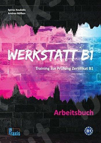 Werkstatt B1 - Arbeitsbuch (Βιβλίο Ασκήσεων)