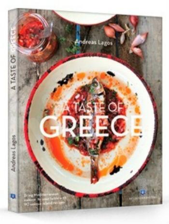 A taste of Greece.Bring Mediterranean cuisine to your table with 90 unique island recipes. - Συγγραφέας : Λαγός Ανδρέας - Εκδόσεις Ελληνοεκδοτική