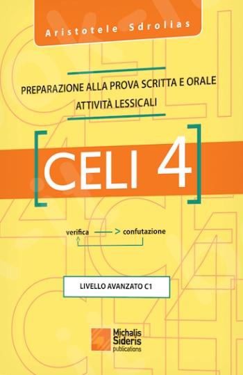 CELI 4: Preparazione alla Prova Scritta Attivita Lessicali - Συγγραφέας:Aristotele Sdrolias - Εκδόσεις:Σιδέρης Μιχάλης