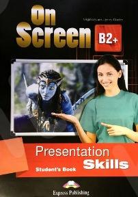 On Screen B2+ - Presentation Skills - Student's Book