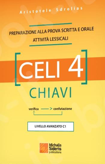 CELI 4 - CHIAVI: Preparazione alla Prova Scritta Attività Lessicali - Συγγραφέας:Aristotele Sdrolias - Εκδόσεις:Σιδέρης Μιχάλης
