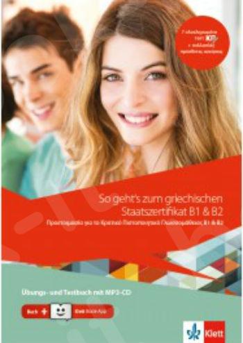 So geht´s zum griechischen Staatszertifikat B1 & B2, Übungs- und Testbuch + MP3-CD + Book-App-Code