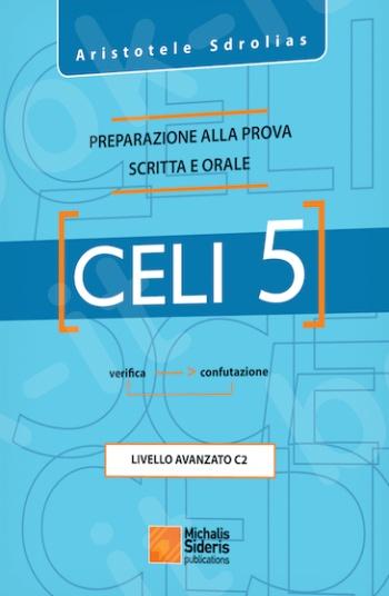 CELI 5: Preparazione alla Prova Scritta Attivita Lessicali - Συγγραφέας:Aristotele Sdrolias - Εκδόσεις:Σιδέρης Μιχάλης