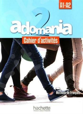 Adomania 2 : Cahier d'activités + CD audio + Parcours digital (Βιβλίο Ασκήσεων Μαθητή)