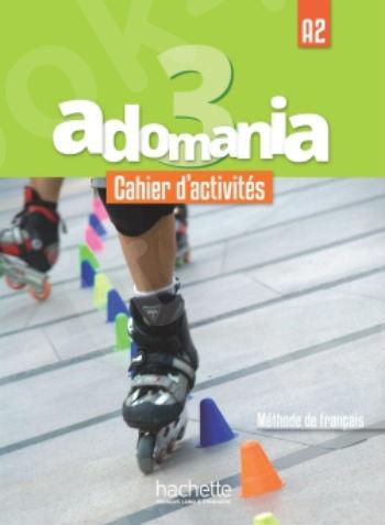 Adomania 3 : Cahier d'activités + CD audio + Parcours digital (Βιβλίο Ασκήσεων Μαθητή)