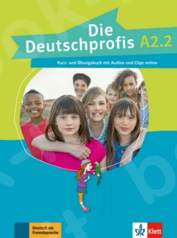 Die Deutschprofis A2.2, Kurs- und Übungsbuch mit Audios und Clips online(βιβλίο του μαθητή)