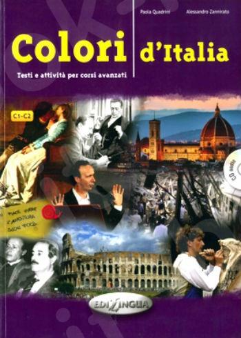 Colori d'Italia: Testi e attività per corsi avanzati - Libro + CD audio (Βιβλίο Μαθητή)