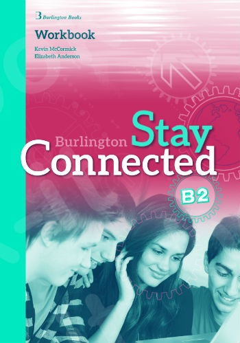 Burlington Stay Connected B2 - Workbook (Βιβλίο Ασκήσεων)