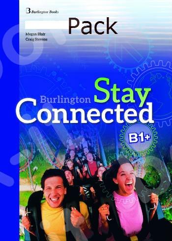 Burlington Stay Connected B1+ - ΠΑΚΕΤΟ Όλα τα βιβλία της τάξης - Νέο !!!
