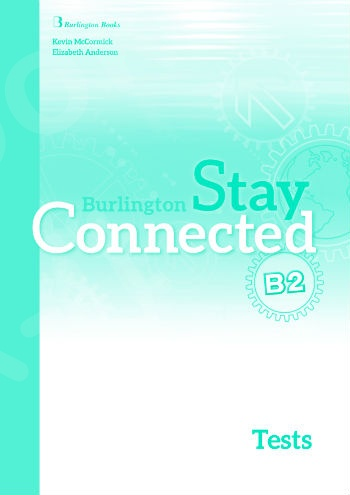Burlington Stay Connected B2 - Test Book