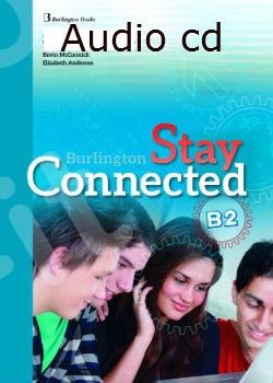 Burlington Stay Connected B2 - Class Audio CDs