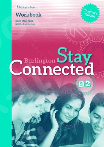 Burlington Stay Connected B2 - Teacher's Workbook (καθηγητή)