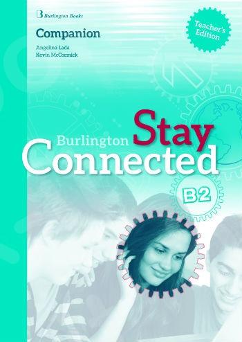 Burlington Stay Connected B2 - Teacher's Companion (καθηγητή)