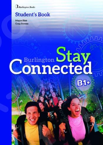 Burlington Stay Connected B1+ - Student's Book (Βιβλίο Μαθητή)
