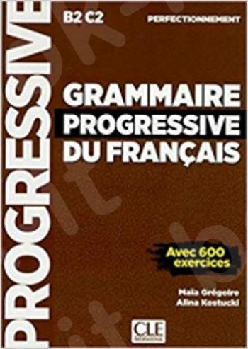 Grammaire progressive du francais B2-C2(Perfectionnemen) (2nd Edition)