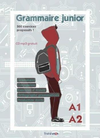 Grammaire junior A1-A2 (Methode) - Εκδότης : TRAIT D UNION