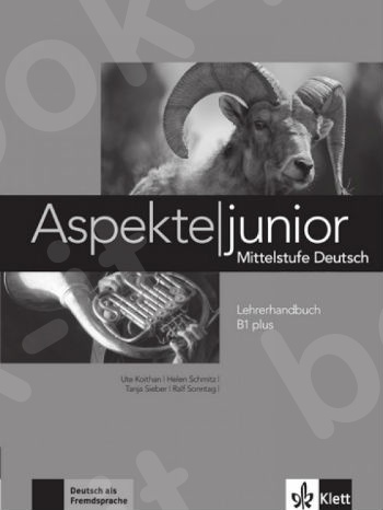 Aspekte junior B1+, Lehrerhandbuch(βιβλίo καθηγητή)