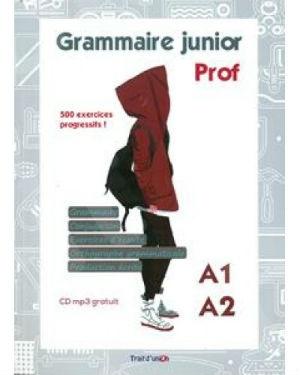 Grammaire Junior A1-A2 - livre du professeur(+ MP3 PACK) - Εκδότης : TRAIT D UNION
