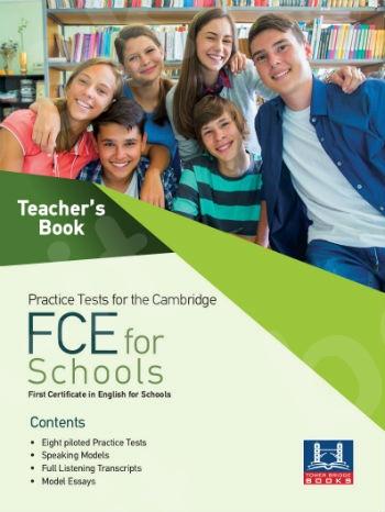 Tower Bridge Books - Practice Tests for the Cambridge FCE For Schools - Teacher's Book (Βιβλίο Καθηγητή)