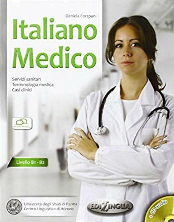 Italiano Medico + CD audio (Livello B1-B2) - Edilingua