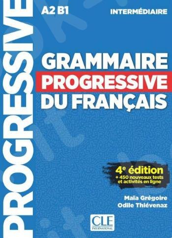 Grammaire Progressive du français Intermédiaire(A2-B1) - (Livre + CD + Livre-web 100% interactif) 4th Edition