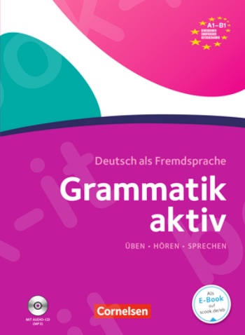 Grammatik Aktiv (A1-B1) - Βιβλίο ασκήσεων γραμματικής με Audio-CD