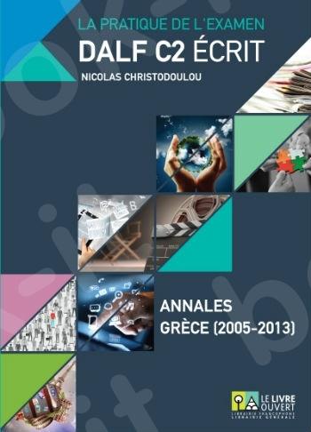 DALF C2 Écrit - Annales 2005 - 2013