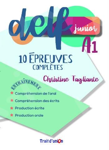 Delf Junior A1 10 Epreuves Completes (Μαθητή)