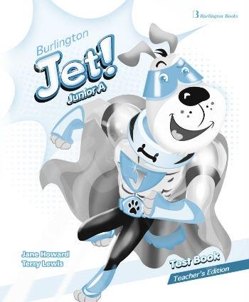 Burlington Jet! Junior A - Teacher's Testbook (Καθηγητή)
