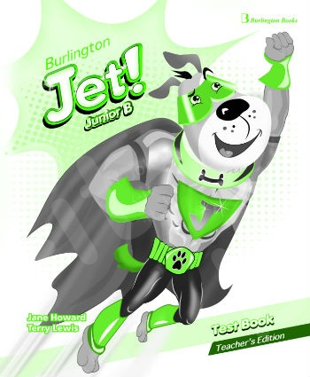 Burlington Jet! Junior B - Teacher's Testbook (Καθηγητή)