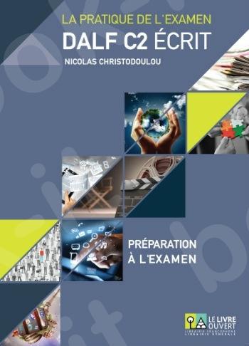 DALF C2 Écrit - ΣΕΤ(Annales 2005 - 2013 + Préparation à l'examen + Livret de corriges)