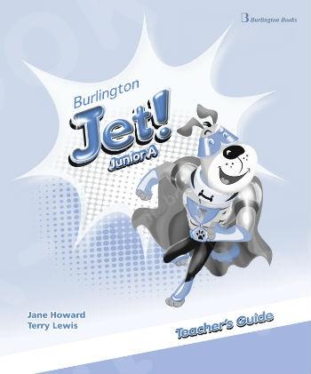Burlington Jet! Junior A - Teacher's Guide (Οδηγός Καθηγητή)
