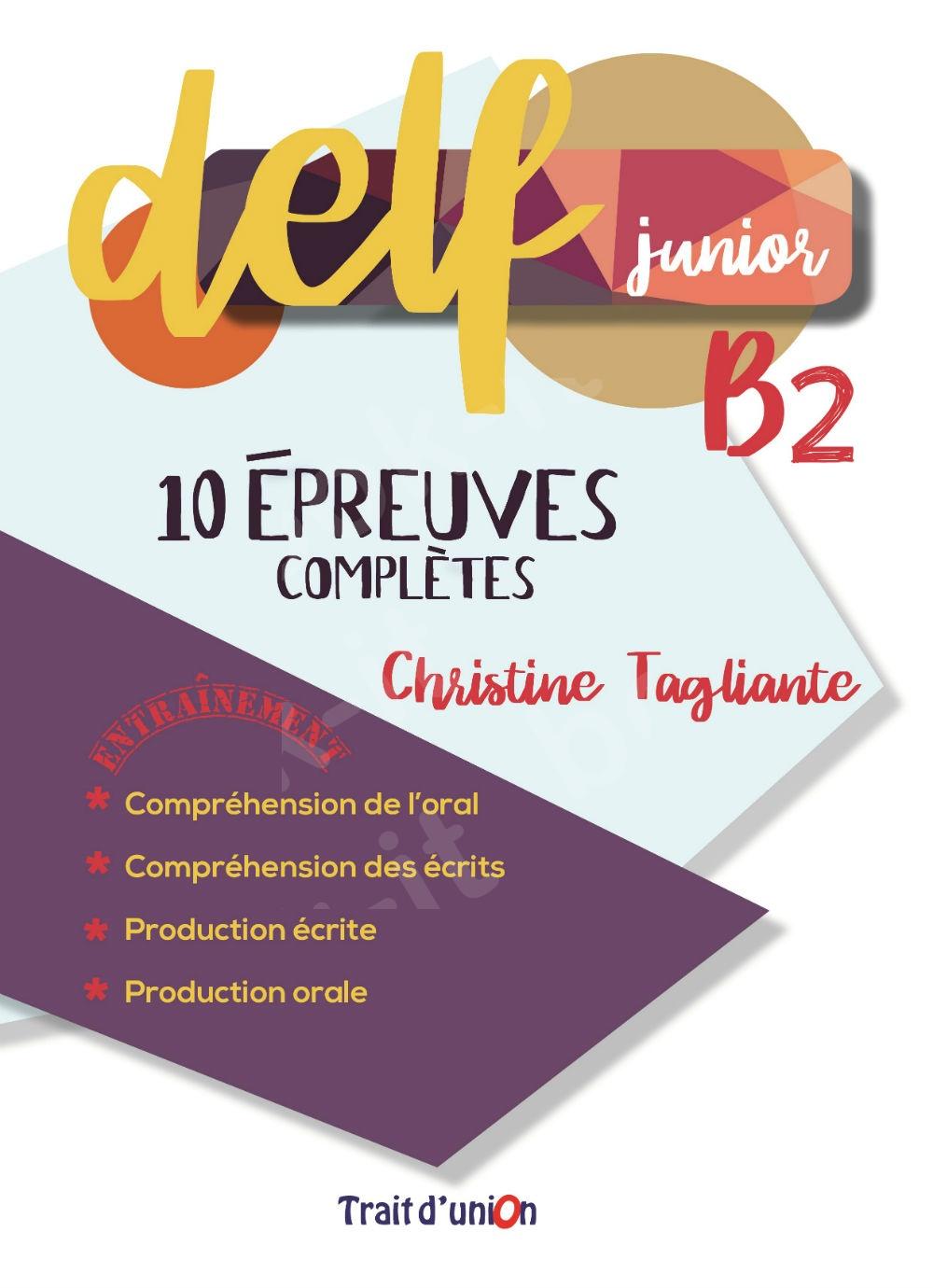 Delf Junior B2 10 Epreuves Completes  (Μαθητή)