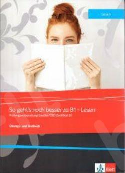 So geht's noch besser zu B1 - Lesen Ubungsbuch+ mp3 + Glossar+KLETT BOOK APP