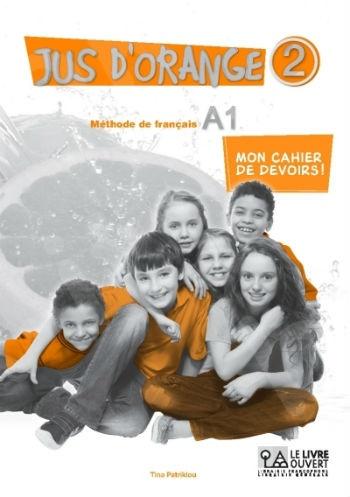 Jus d'Orange 2 - A1-  Mon cahier de devoirs!