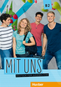 Mit uns B2 –  Kursbuch (Βιβλίο Μαθητή)
