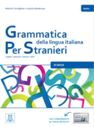 Grammatica della lingua italiana per stranieri (A1+A2): 1 (Italian Edition)