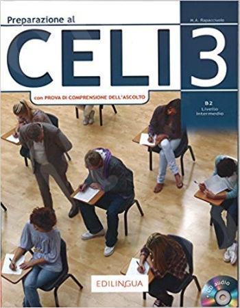Preparazione al Celi: Celi 3 (con Prova di Comprensione dell'Ascolto) + CD)(Βιβλίο Μαθητή) 2018