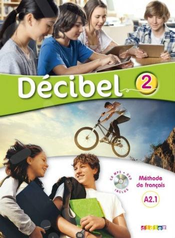 Décibel 2(A2.1) - Livre de l'élève(+CD+DVD) (Βιβλίο Μαθητή)