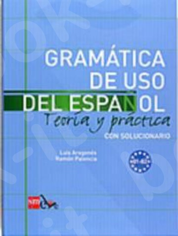 Gramática de uso del Español(B1-B2) (Βιβλίο Γραμματικής & Λύσεις) - Εκδόσεις : SM ELE