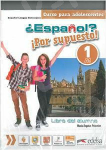 Espanol Por supuesto!: Pack 1 (A1) (Πακέτο μαθητή) - Edelsa