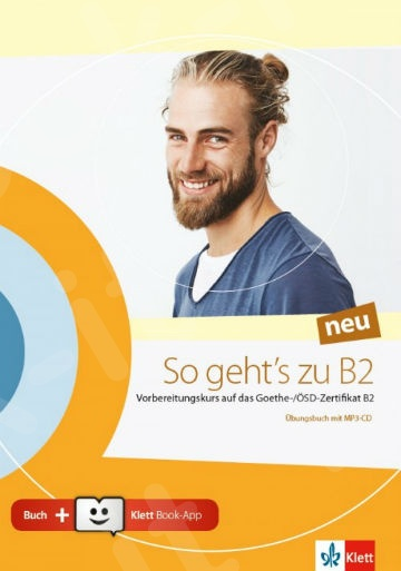 So geht's zu B2 Neu Übungsbuch (+ MP3-CD + Klett Book-App)(Mαθητή)