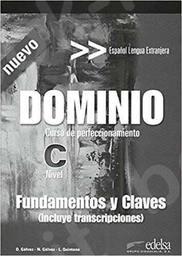 Dominio : Curso de Perfeccionamiento Fundamentos Y Claves (Incluye Transcripciones) , nivel C (ed.2016)