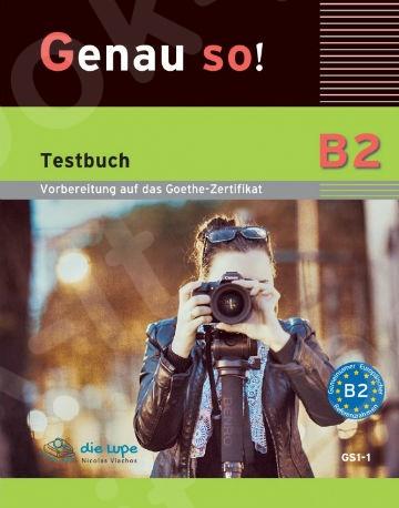 Genau so! B2 -  Testbuch & MP3-CD (Βιβλίο Μαθητή & Mp3)