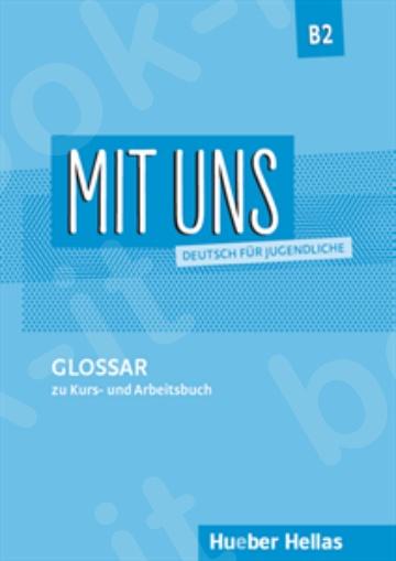 Mit uns B2 –  Glossar (Γλωσσάριo)